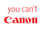 Canon: You Can't